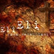eli eli lama sabachtani lyrics and